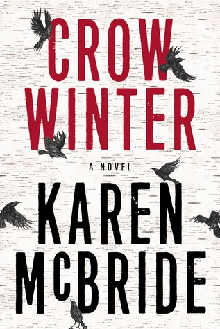 Crow Winter: A Novel