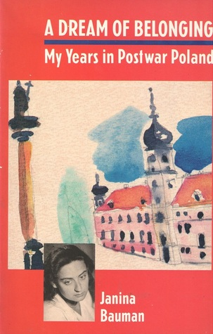 A Dream of Belonging: My Years in Postwar Poland