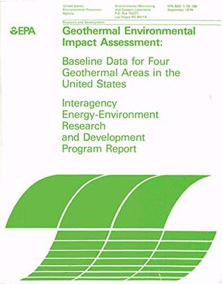 Geothermal Environmental Impact Assessment: Baseline Data for Four Geothermal Areas in the United States