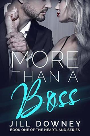 More Than A Boss (The Heartland Series Book 1)