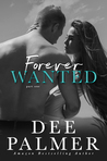 Forever Wanted-  Part One