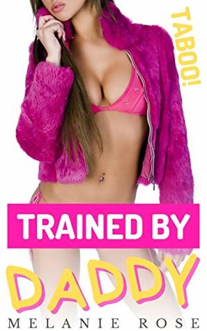 Trained by Daddy