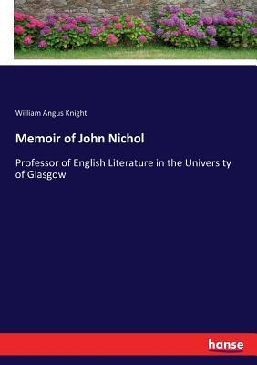 Memoir of John Nichol