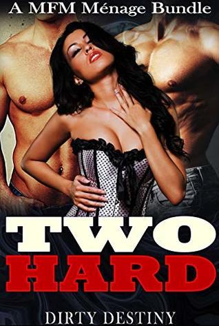 Two Hard - A MFM Menage Bundle