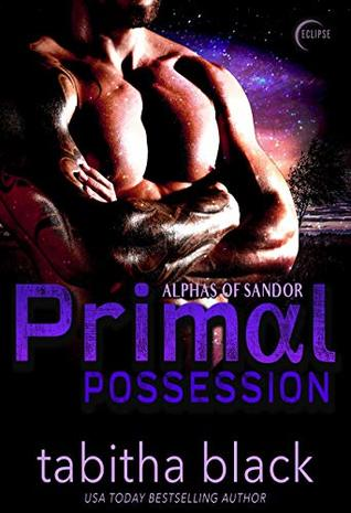 Primal Possession (Alphas of Sandor #1)