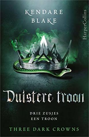 Duistere troon (Three Dark Crowns Book 2)