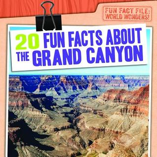 20 Fun Facts about the Grand Canyon