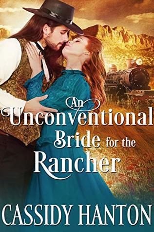 An Unconventional Bride for the Rancher