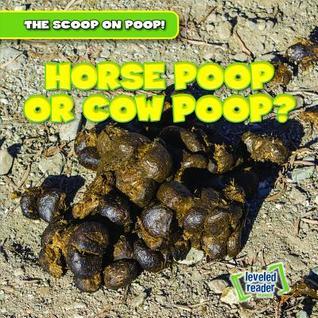 Horse Poop or Cow Poop?