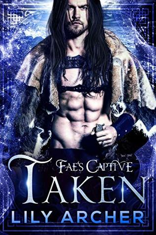 Taken (Fae's Captive #5)