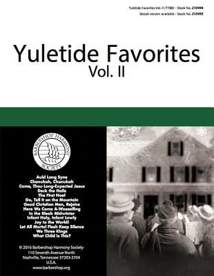 Yuletide Favorites: Volume II by Hal Leonard Corp