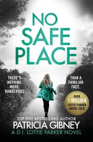 No Safe Place: A gripping thriller with a shocking twist