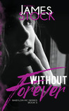 Without Forever (Babylon MC, #5)