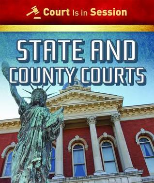 State and County Courts