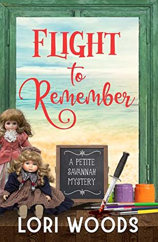 Flight To Remember : A Petite Savannah Mystery Book 5