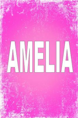 "Amelia: 100 Pages 6"" X 9"" Personalized Name on Journal Notebook"