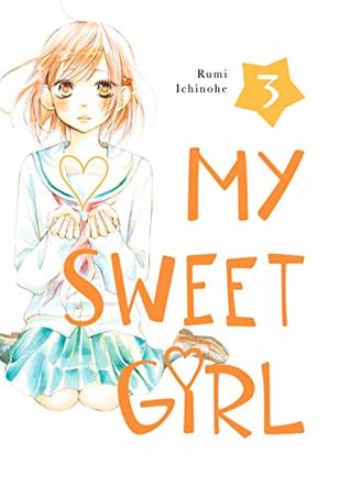 My Sweet Girl Vol. 3