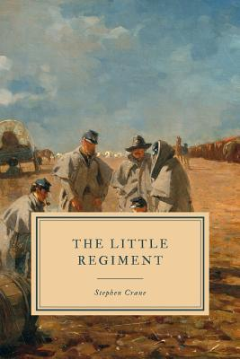 The Little Regiment: And Other Civil War Stories