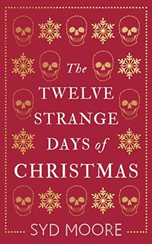 The Twelve Strange Days of Christmas (Essex Witch Museum Mystery #5)