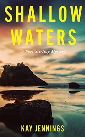 Shallow Waters: A Port Stirling Mystery
