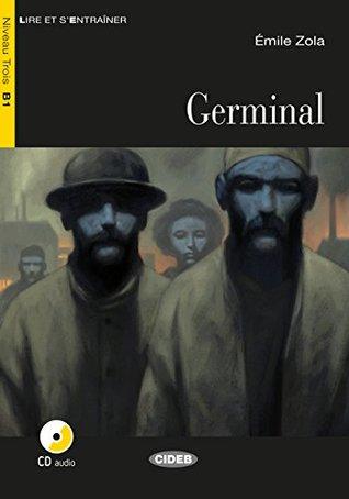Germinal: Französische Lektüre für das 2., 3. und 4. Lernjahr