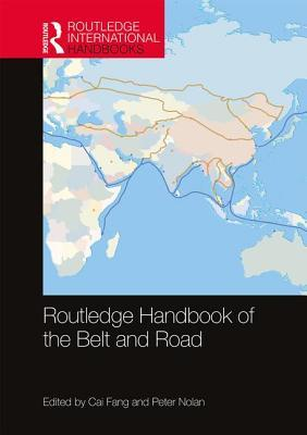 Routledge Handbook of the Belt and Road