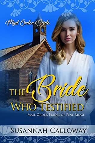 The Bride Who Testified