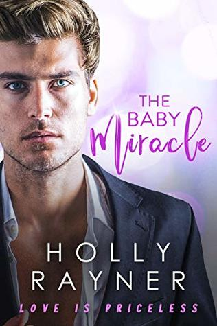 The Baby Miracle (Love Is Priceless #2)