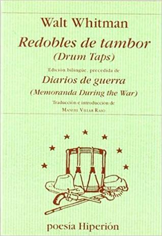 Redobles de tambor; Diarios de guerra