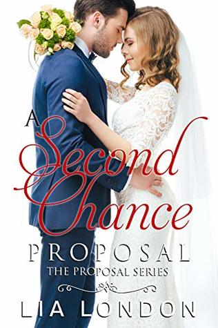 A Second-Chance Proposal (Proposal Series Novellas Book 1)