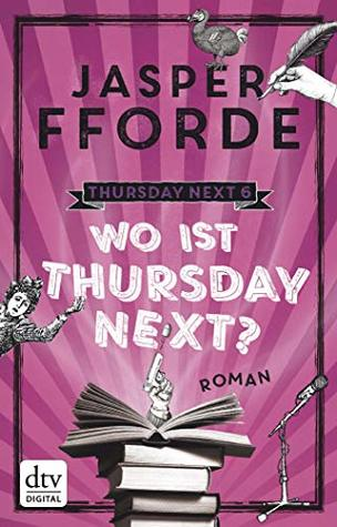 Wo ist Thursday Next?: Roman