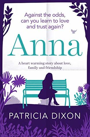 Anna: a heart warming story about love, family and friendship