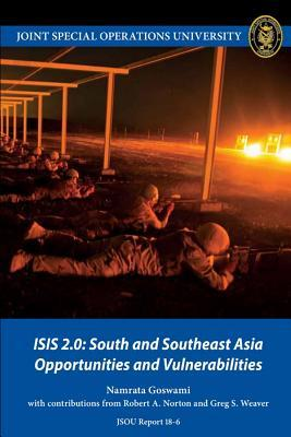 Isis 2.0: South and Southeast Asia Opportunities and Vulnerabilities