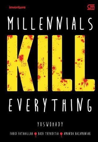 Millennials Kill Everything