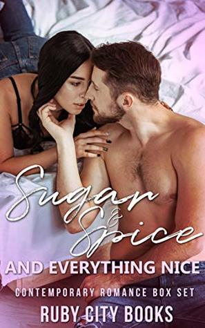 Sugar and Spice and Everything Nice Box Set (6 Stories)