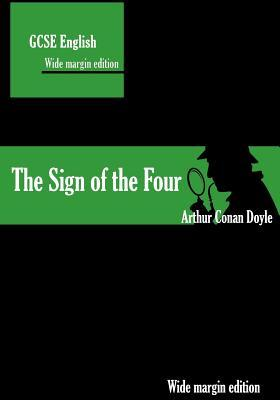 The Sign of the Four: Wide margin annotation edition