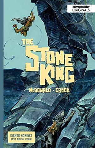 The Stone King Vol. 1 (comiXology Originals)