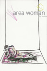 Area Woman by Lily Trotta