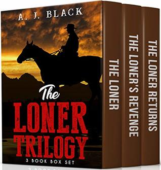 The Loner Trilogy (3 Book Box Set)