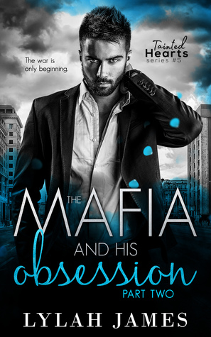 The Mafia and His Obsession: Part 2