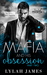 The Mafia and His Obsession by Lylah James