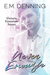 Never Enough by E.M. Denning