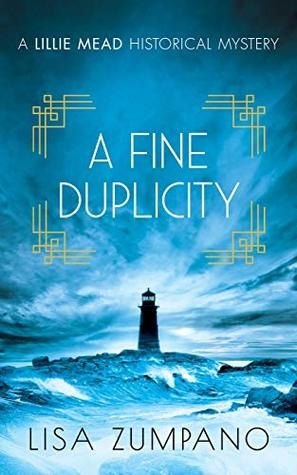 A Fine Duplicity: A Lillie Mead Historical Mystery (The Lillie Mead Historical Mystery Series Book 3)