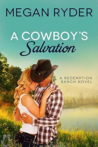 A Cowboy's Salvation (Redemption Ranch Book 1)