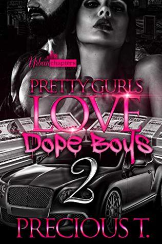 Pretty Gurls Love Dope Boys 2