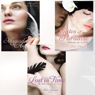 Melissa de la Cruz Blue Bloods 3 Books Bundle Collection (Misguided Angel: Number 5 in series, Lost In Time: Number 6 in series, Gates of Paradise: Number 7 in series)