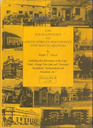 The Encyclopædia of South African Post Offices and Postal Agencies (Volume 3: N-T) (3)
