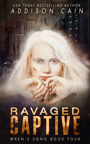 Ravaged Captive (Wren's Song, #4)