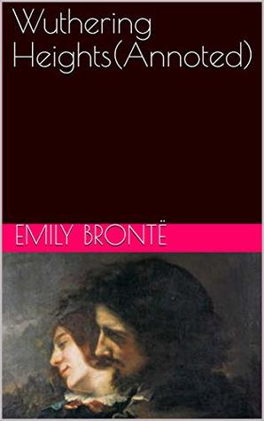 Wuthering HeightS(Annoted)