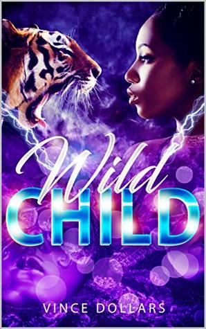 WILD CHILD (MY RATCHET DAUGHTER)